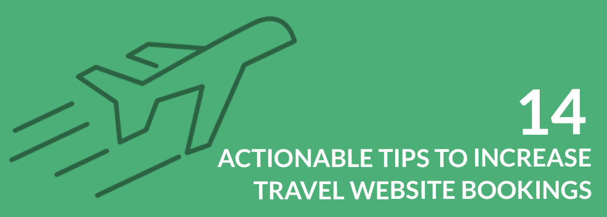 14 actionable tips to increase travel website bookings fandeluxe Choice Image